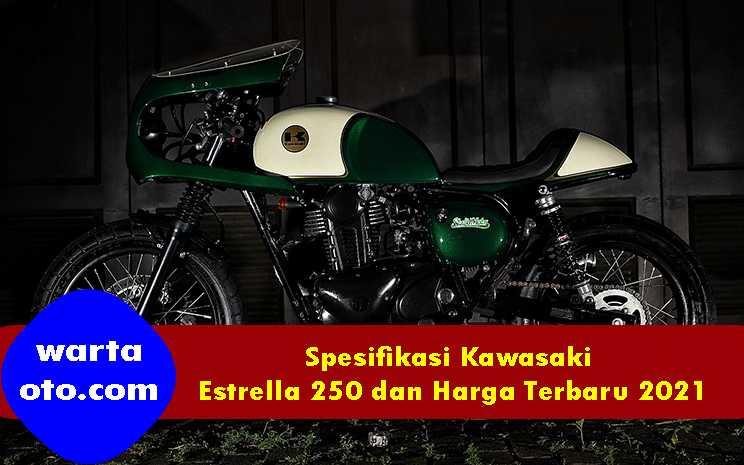 Spesifikasi Kawasaki Estrella 250 dan Harga Terbaru 2021 ...